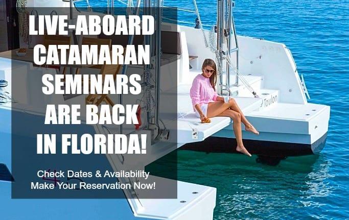 liveaboard catamaran ownership seminars in florida with catamaran guru